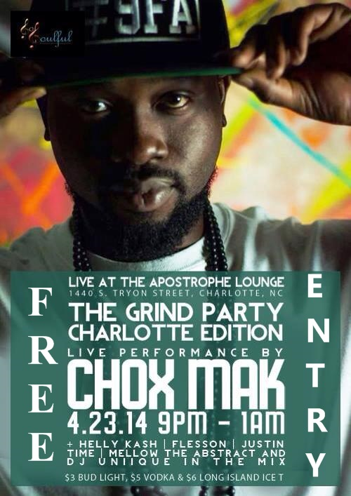 Chox-Mak, The Grind Party, Charlotte at The Apostrophe Lounge on April 23 @Chox_Mak910  @Apostrophe_QC #HomeGrownMics